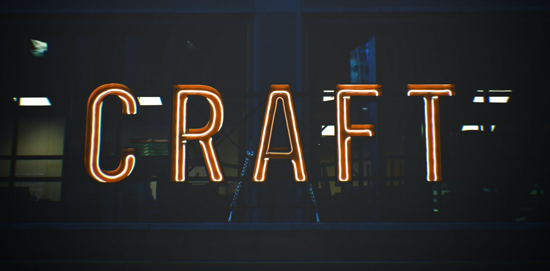 """Wort """"Craft"""" in Neonröhren-Schrift, Kontext: Design als Handwerk"""